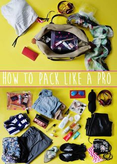 """How To Pack Like A Pro For Every Occasion"" for short trips..."