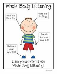 Whole Body Listening  http://ericabohrer.blogspot.com/2011/07/back-to-school-activities-free-sample.html