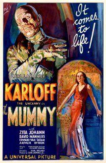 The Mummy (1932) A living mummy stalks the beautiful woman he believes is the reincarnation of his lover.  Boris Karloff, Zita Johann, David Manners.