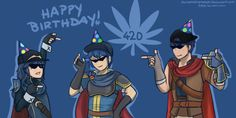 t00d: HAPPY BIRTHDAY TO THE BLAZE-IT EMBLEM 420 CREW!!! Marth hit the big 25 today!!! Ike's 10, and Lucina's 3!!! MAY YOUR DAYS BE FILLED WITH FANTABULOUSNESS