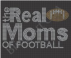 Real Moms Rhinestone Design Template Download