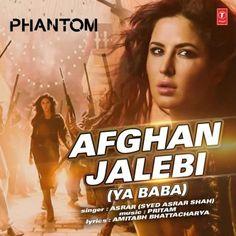 Afghan Jalebi Ya Baba Bollywood Song Lyrics Translations In 2021 Bollywood Songs Lyrics Songs