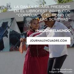 """Revista Encuadre » La danza estará presente en el LIBROFEST 2016 con """"Coppélia"""" y """"El reino de las sombras"""""""