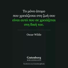 Me Quotes, Qoutes, Oscar Wilde Quotes, Greek Quotes, So True, Deep Thoughts, Messages, Life, Quotations
