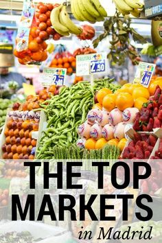 If you want to get to know the Madrid that the locals know, explore a market. The markets in Madrid hold the key to the heart of the city—and lots of delicious food!