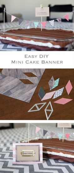 Easy DIY mini cake banner!  This is great for any birthday party or special event! Fun to do with cakes, brownies or any pan dessert! Great idea for the holidays as well.