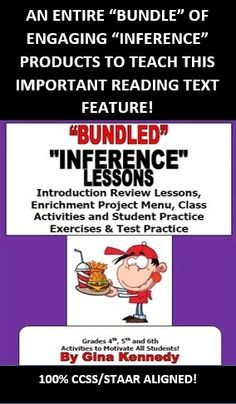 """INFERENCE """"BUNDLED"""" SET OF LESSONS, ACTIVITIES, PRACTICE TEST AND ENRICHMENT PROJECTS! EVERYTHING NEEDED TO TEACH THIS DIFFICULT READING CONCEPT! $8.00 VALUE  I have bundled all of my """"Inference Products"""". In this bundle you will find everything you need to teach this important reading concept including lessons, activities and enrichment projects."""