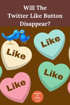 Will the Twitter Like Button disappear soon from Twitter? Learn more here. via @InspireToThrive