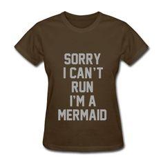 SILVER GLITTER! Sorry I Can't Run I'm A Mermaid, Women's T-Shirt