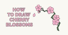 """How to Draw Cherry Blossoms – Really Easy Drawing Tutorial In Japanese, the word for """" cherry blossom """" is sakura. The sakura is an integra. Chinese Cherry Blossom, Cherry Blossom Pictures, Anime Cherry Blossom, Cherry Blossom Drawing, Cherry Blossom Vector, Cherry Blossom Watercolor, Cherry Blossoms, Easy Flower Drawings, Flower Drawing Tutorials"""