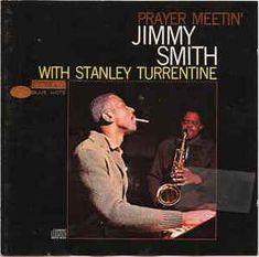 Jimmy Smith - Prayer Meetin': buy CD, Album, RE, RM at Discogs