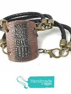 Hand-painted Never Give Up Stamped Metal Bracelet with Braided Leather from Jooniebeads Treasures https://www.amazon.com/dp/B01N3V1UH2/ref=hnd_sw_r_pi_dp_.H7mybD6SGWGG #handmadeatamazon