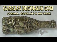 GARRAFA DECORADA COM JORNAL, PAPELÂO E BETUME - YouTube