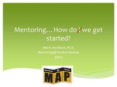 """What is Mentoring? """"Off-line help by one person to another in making significant transitions in knowledge, work or thinking."""" Megginson & Clutterbuck 'Mentoring in Action', 1995"""