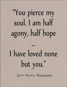 Jane Austen Persuasion literary quote on love by jenniferdare on Etsy, $10.00