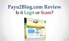 payu2-blog-com-review-legit-or-scam-22390776 by Sandeep Iyengar via Slideshare