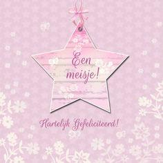 Felicitatie meisje ster bloemen - Felicitatiekaarten - Kaartje2go My Little Baby, Emoticon, Birthday Wishes, Congratulations, Greeting Cards, Babyshower, Scrap, Design, Products
