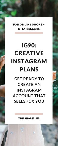 IG90: Creative Instagram Plans for Online Shop Owners and Etsy Sellers | Instagram Tips for Business | Creative Instagram Prompts for Business