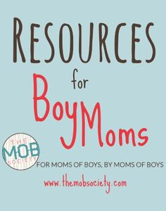 The best of the best for mothers of boys.a growing list of resources just for you from the mobsociety Mothers Of Boys, Parents, Raising Boys, Super Mom, Best Mom, Parenting Advice, Future Baby, Baby Love, Little Boys