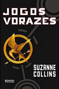 Jogos Vorazes, de Suzanne Collins.