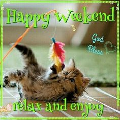 Relax and enjoy the weekend Relax and enjoy the weekend weekend weekend quotes weekend pictures Relax and enjoy the weekend Relax and enjoy the weekend weekend weekend quotes weekend pictures holiday quotes Weekend Messages, Happy Weekend Quotes, Its Friday Quotes, Saturday Greetings, Happy Saturday, Happy Friday, Good Morning Good Night, Day For Night, Good Morning Quotes