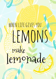 Woonkaart When life gives you lemons Lemon Quotes, Stand Quotes, Fruit Quotes, Lemon Art, How To Squeeze Lemons, My Emotions, Typography Quotes, Happy Summer, Relief Society