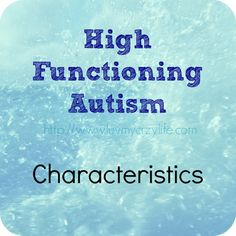 high functioning autism characteristics