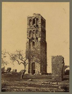 برج الأربعين (أو برج المسجد الأبيض)، الرملة، فلسطين ١٨٧٥ Tower forty (or tower of the white mosque), Ramla, Palestine 1875 Cuarenta Tower (o torre de la mezquita blanca), Ramla, Palestina 1875