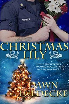 Christmas Lily by Dawn Luedecke, http://www.amazon.com/dp/B00PPI8IB0/ref=cm_sw_r_pi_dp_HgFEub1M67GK2
