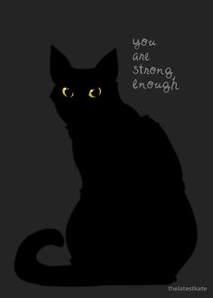 """Strong Enough"" Cat by thelatestkate,  Please do not remove credit."