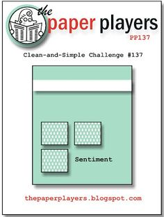 The Paper Players: Challenge #137: A Clean and Simple Sketch from Ann