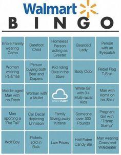 Walmart bingo... I bet I cud get blackout in just one trip to Walmart!!