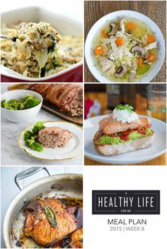 Weekly Meal Plan Week 8 A healthy family friendly menu plan for five weeknight meals, and dessert idea.  Each featured recipe includes link to complete recipe and a shopping list. - A Healthy Life For Me