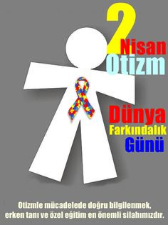 2 Nisan Dünya Otizm Farkındalık Günü #otizm #otizmfarkindalik