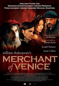 Official theatrical movie poster ( of for The Merchant of Venice Directed by Michael Radford. Starring Al Pacino, Jeremy Irons, Joseph Fiennes, Lynn Collins Lynn Collins, Joseph Fiennes, Al Pacino, William Shakespeare, Shakespeare Plays, Shakespeare Quotes, Movies To Watch, Good Movies, Cinema Posters