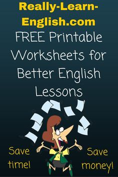 Free printable English worksheets for better ESL / ELL lesson plans English Lesson Plans, Esl Lesson Plans, English Lessons For Kids, Esl Lessons, Grammar Lessons, English Grammar Rules, English Spelling, English Grammar Worksheets, English Verbs