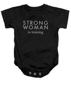 Feminist Onesies: Strong Woman in Training