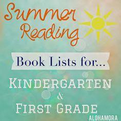 Summer Reading book lists for kids going into Kindergarten and First Grade.  Great books kids and adults will enjoy.  Alohamora Open a Book http://alohamoraopenabook.blogspot.com/