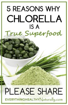 5 Reasons Why Chlorella is A True Superfood
