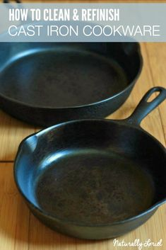 Have an old rusty cast iron sitting in your cabinet? Here's how to clean and refinish cast iron cookware so you can start using your non-toxic pan! Natural Cleaning Recipes, Natural Cleaning Products, Cleaning Hacks, Clean Pots, Diy Beauté, Cast Iron Recipes, Cooking Equipment, Cast Iron Cooking, Cast Iron Cookware