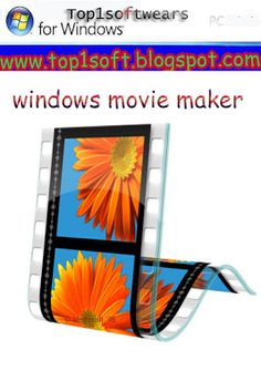 Windows Movie Maker Free Downoad | Games Softwares Movies Tips
