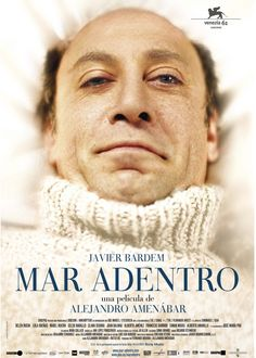 Mar Adentro...such an impressive story and Javier Bardem performed in the movie amazingly!