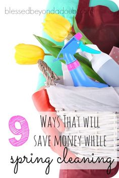 Your spring cleaning will save you money if you follow these tips! Get started today!