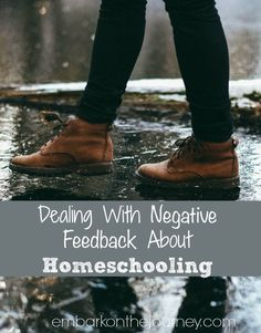 Dealing With Negative Feedback About Homeschooling | embarkonthejourney.com