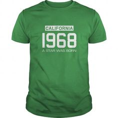 Awesome Tee California 1968 Shirts Shirts Born in California T Shirt Hoodie Shirt VNeck Shirt Sweat Shirt Youth Tee for Girl and Men and Family Shirts & Tees