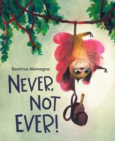 A perfect back-to-school book...with a twist! For little kids everywhere who feel anxious leaving home to go back to school. In Never, Not Ever! award-winning picture book creator Beatrice Alemagna reminds us that small children need their parents to be close by . . . but not too close. National Book Store, Christian Robinson, Book Creator, The Creator, 10 Picture, Picture Books, Good Night Moon, Kids Stickers, Kids Boxing