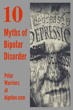 this youtube video is a great review of the misconceptions of bipolar disorder