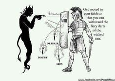 """Get rooted strongly in your faith to better withstand the attacks from the """"evil one"""""""