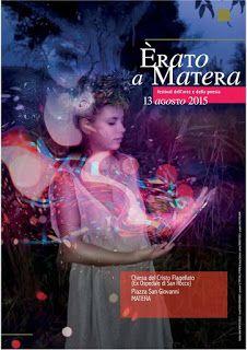 Giovanni Pistoia: MATERA: Festival dell'arte e della poesia