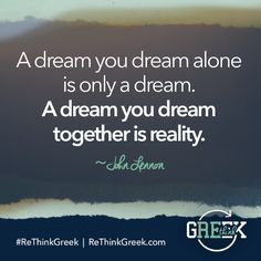 A dream you dream alone is a dream. A dream you dream together is reality. #AvoidAverage